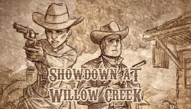 Showdown at Willow Creek Free Download