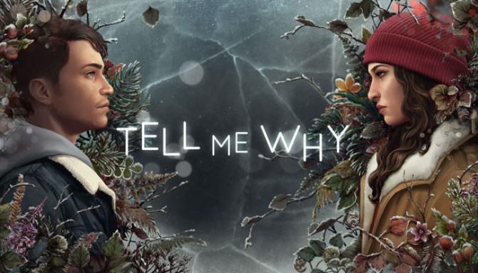 Tell Me Why (Episode 1-3) free download