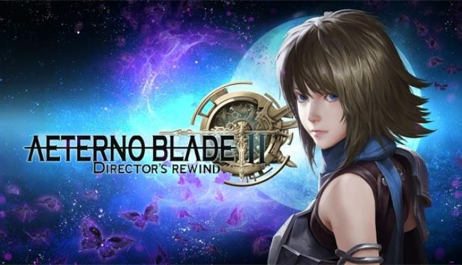 AeternoBlade II: Director's Rewind free download