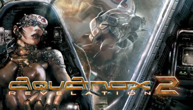 AquaNox 2: Revelation Free Download