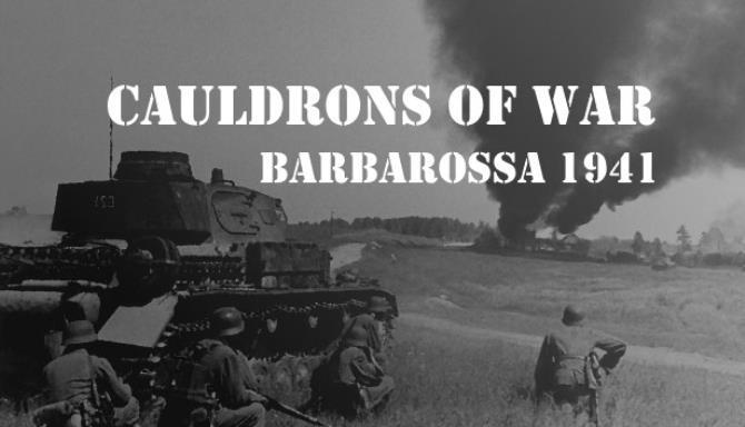 Cauldrons of War - Barbarossa Free Download