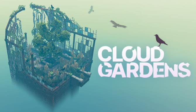 Cloud Gardens free download