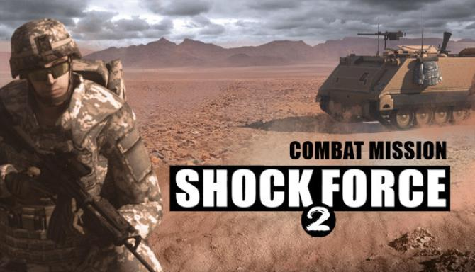 Combat Mission Shock Force 2 Free Download