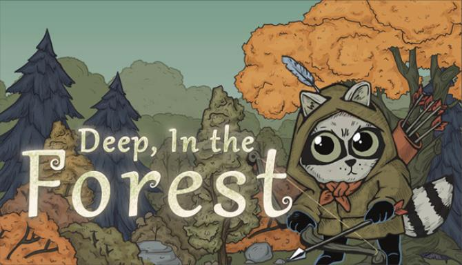 Deep, In the Forest Free Download