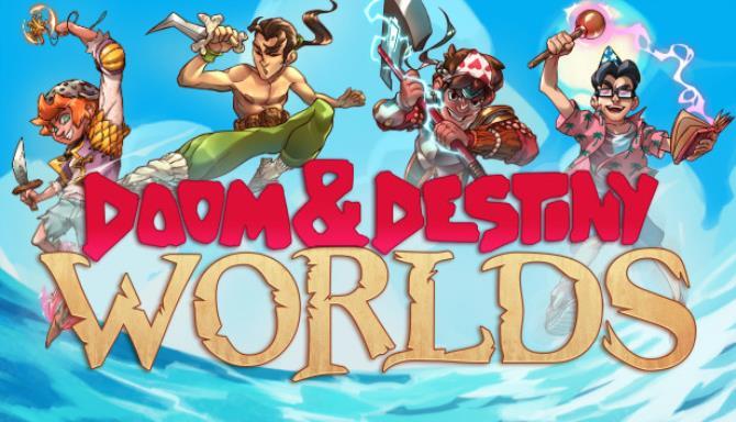 Doom & Destiny Worlds Free Download