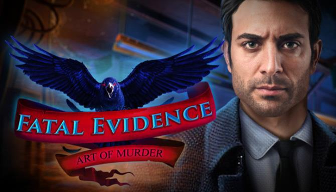 Fatal Evidence: Art of Murder Collector's Edition free download