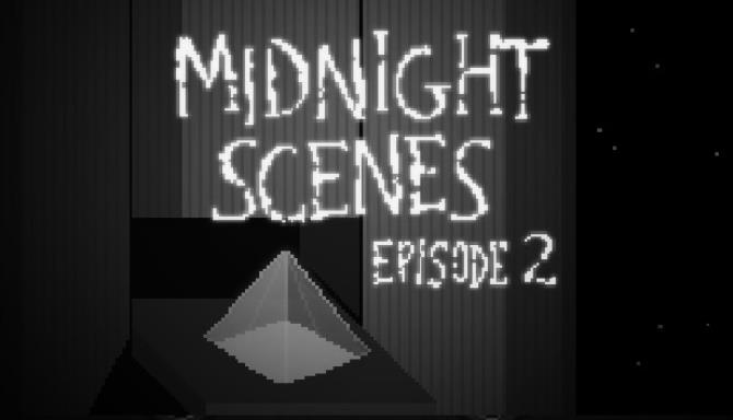 Midnight Scenes Episode 2 (Special Edition) free download