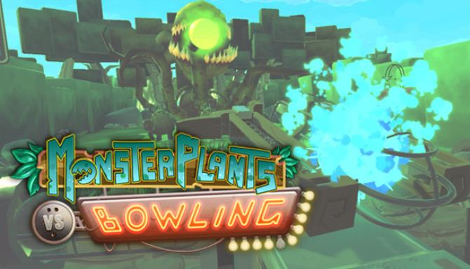 Monsterplants vs Bowling – Arcade Edition free download