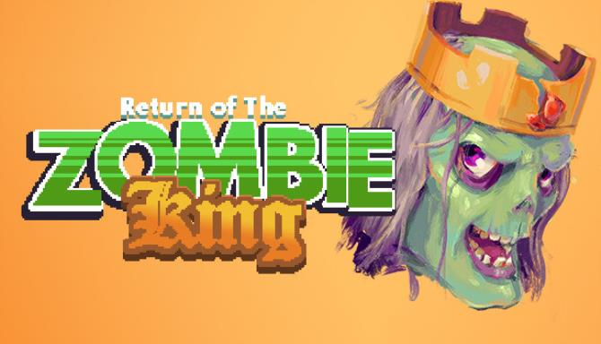 Return Of The Zombie King free download