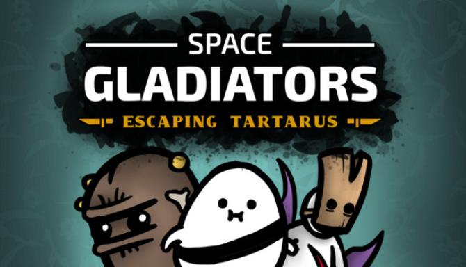 Space Gladiators: Escaping Tartarus Free Download
