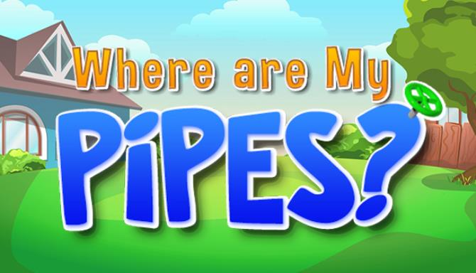 Where are My Pipes? Free Download