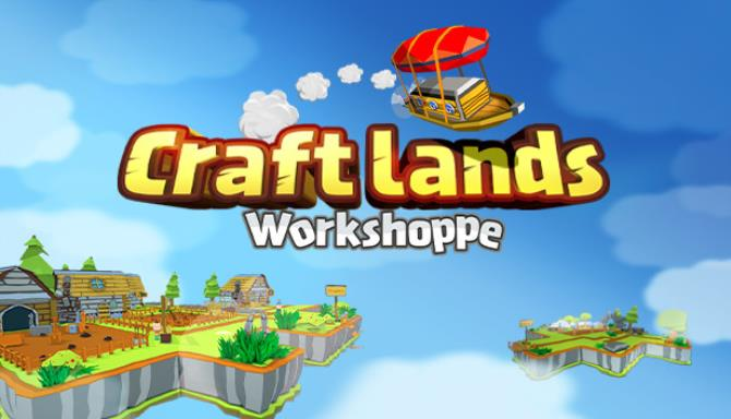 Craftlands Workshoppe - The Funny Indie Capitalist RPG Trading Adventure Game Free Download