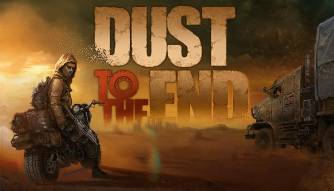 Dust to the End Free Download