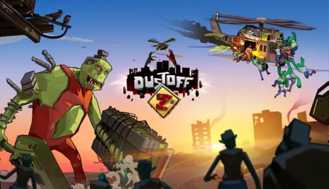 Dustoff Z Free Download
