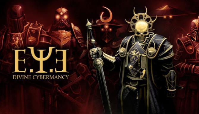 E.Y.E: Divine Cybermancy Free Download