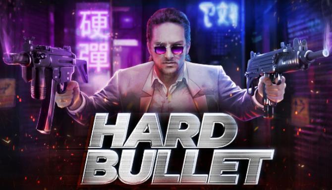 Hard Bullet Free Download