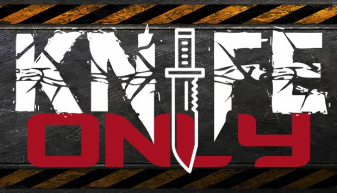 Knife Only free download