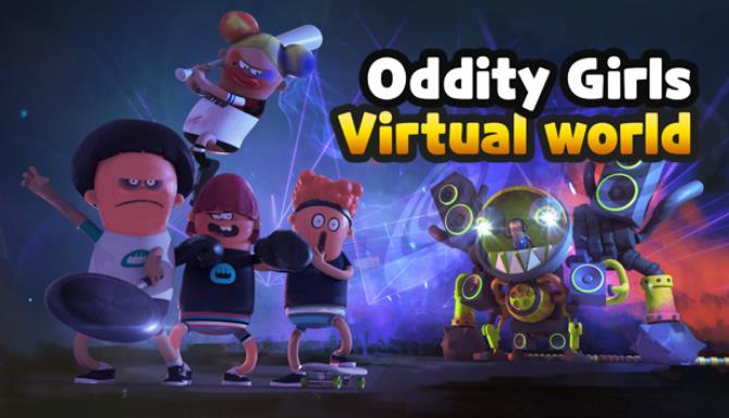 Oddity Girls: Virtual World Free Download