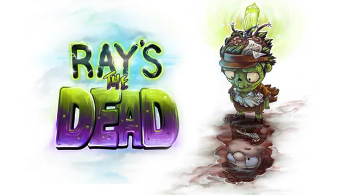 Ray's The Dead Free Download
