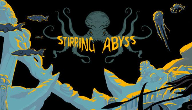 Stirring Abyss free download