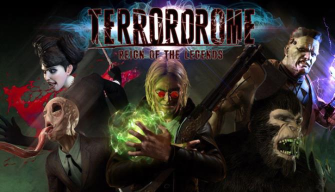 Terrordrome - Reign of the Legends Free Download