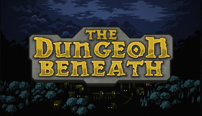The Dungeon Beneath Free Download