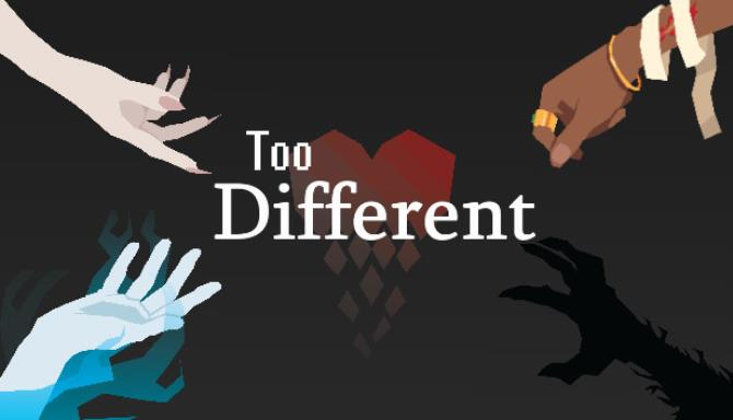 Too Different Free Download