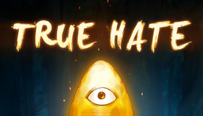 True Hate Free Download
