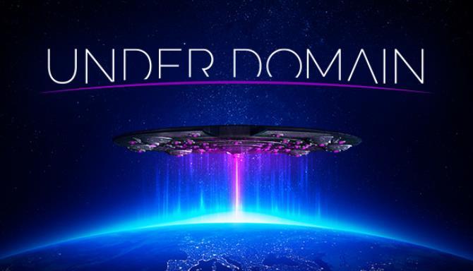 Under Domain - Alien Invasion Simulator Free Download