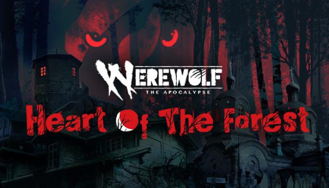 Werewolf: The Apocalypse — Heart of the Forest free download
