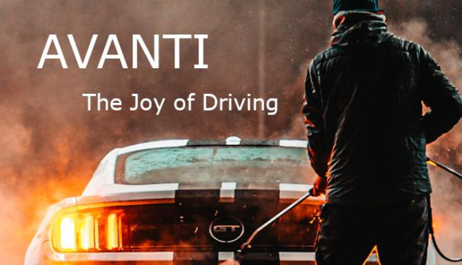 AVANTI – The Joy of Driving free download