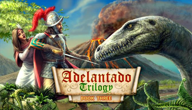 Adelantado Trilogy Book Three Free Download Igggames