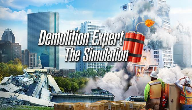 Demolition Expert – The Simulation free download
