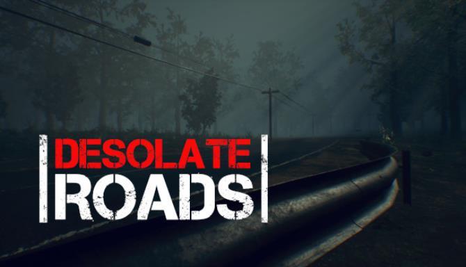 Desolate Roads Free Download