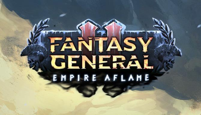 Fantasy General II: Empire Aflame Free Download