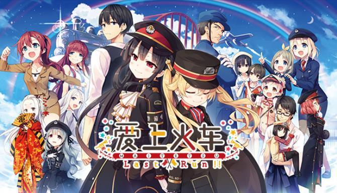 Maitetsu:Last Run!! Free Download