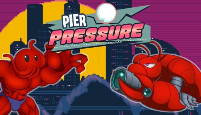 Pier Pressure Free Download