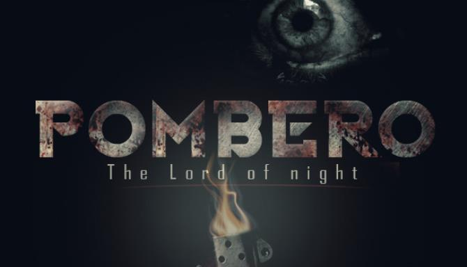 Pombero – The Lord of the Night free download