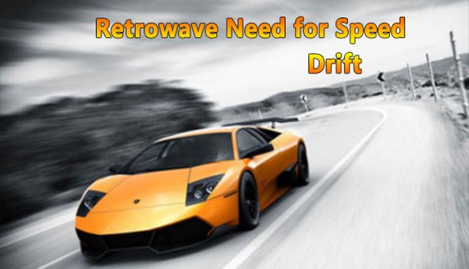 Retrowave Need for Speed Drift free download