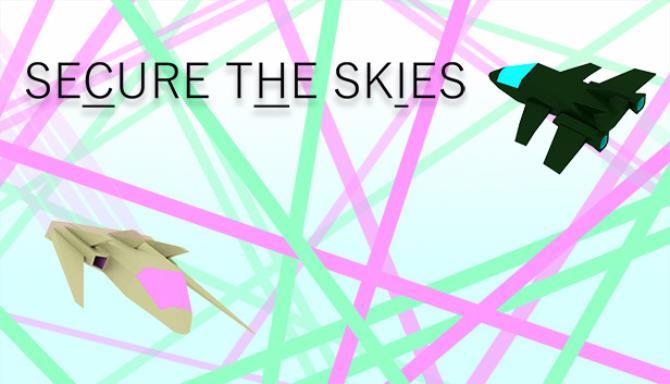 Secure the Skies free download