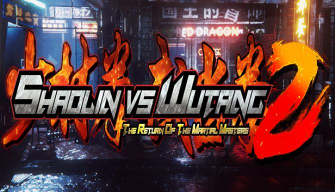 Shaolin vs Wutang 2 Free Download