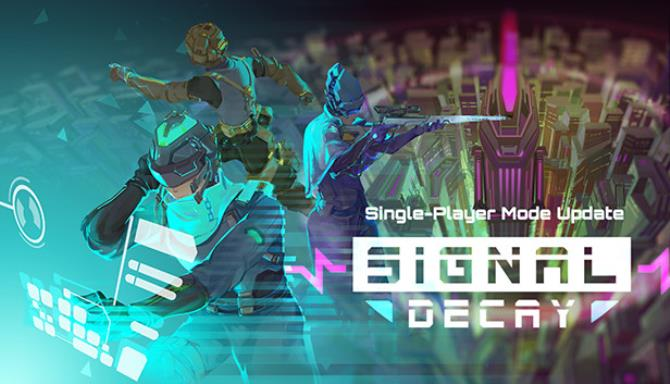 Signal Decay Free Download