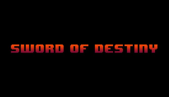Sword of Destiny Free Download