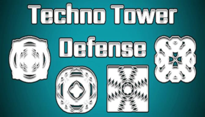 Techno Tower Defense free download