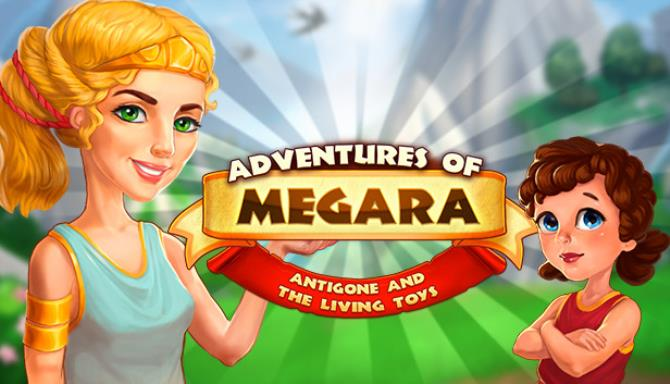 Adventures of Megara: Antigone and the Living Toys Free Download