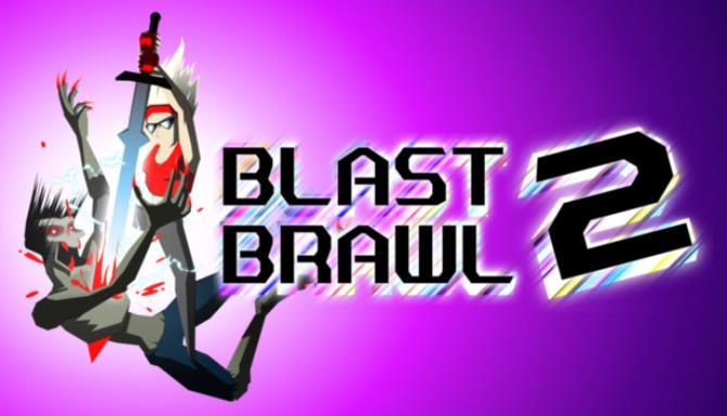 Blast Brawl 2 Free Download