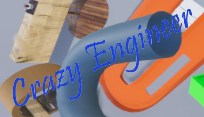 Crazy Engineer Free Download