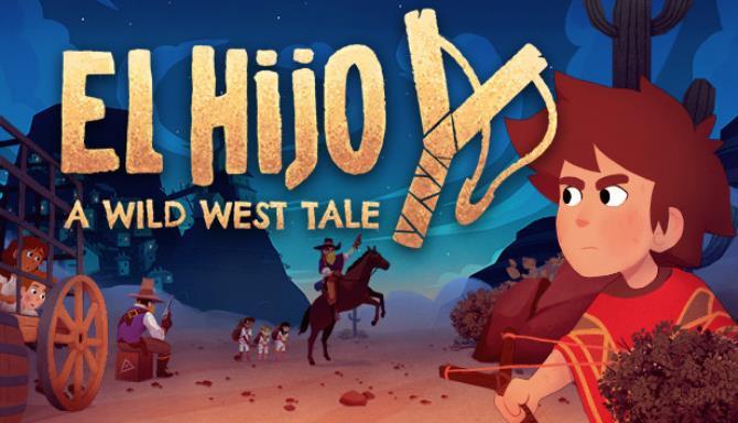 El Hijo - A Wild West Tale Free Download