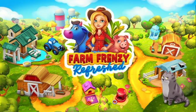Farm Frenzy: Refreshed Free Download