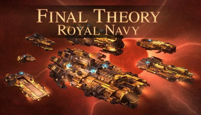 Final Theory - Royal Navy Free Download